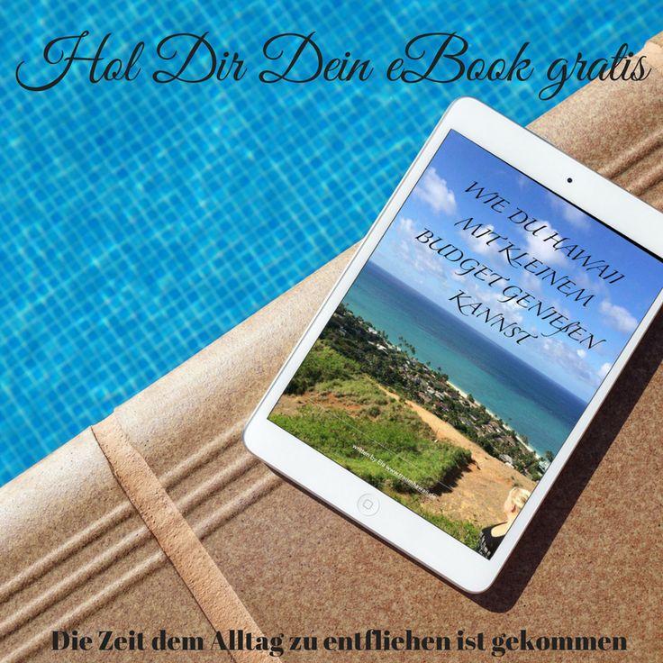 Eine Leselektüre für den Sommer?  Dann hol Dir jetzt mein GRATIS eBook über Hawaii!  www.traumhawaii.de