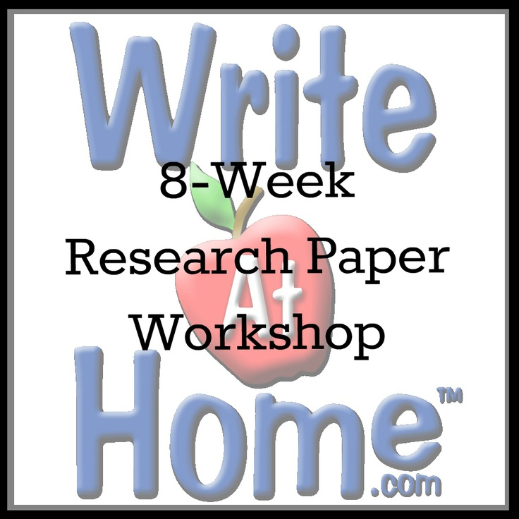 best research paper images homeschool  writeathome offers great 8 week research paper workshops for middle and high school students