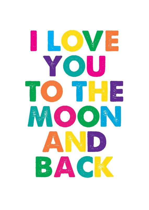 I Love You To The Moon And Back A4 Poster by InspiringAdditions, $19.95