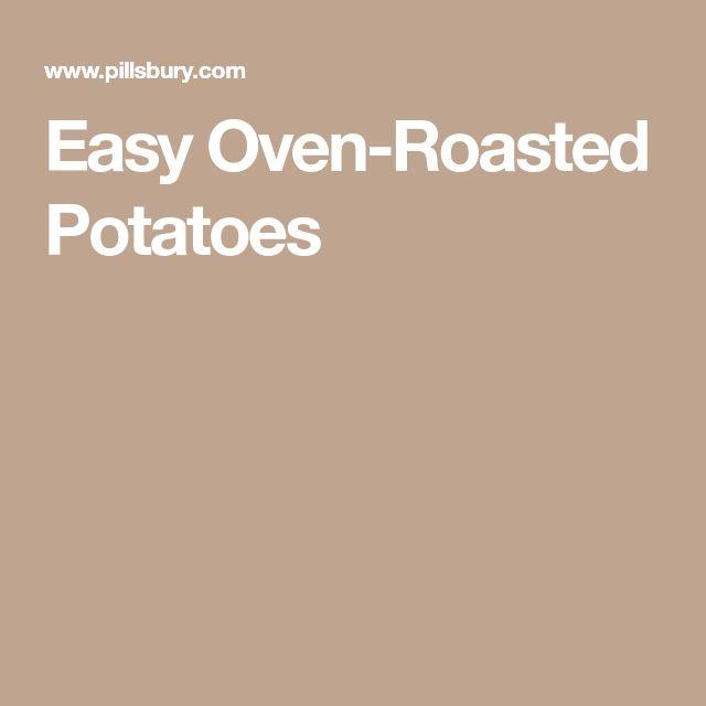 Easy Oven-Roasted Potatoes