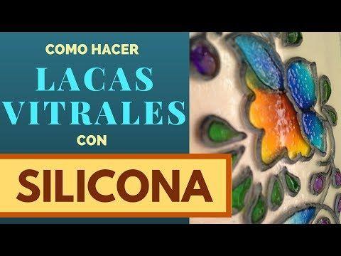 Como Hacer Lacas Vitrales Planas y con Volúmen con Pegamento de Silicona - YouTube