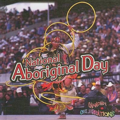 What is National Aboriginal Day? -- Canada's First People -- Shaping Canada -- First day of summer -- Celebrating the season -- Recognizing Aboriginal peoples -- Quebec declares a holiday -- A day to celebrate -- Games, songs, and dances -- Traditional foods. Gr.K-2