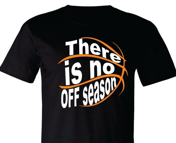 basketball t shirt basketball shirt there is no off by tshirtnerds