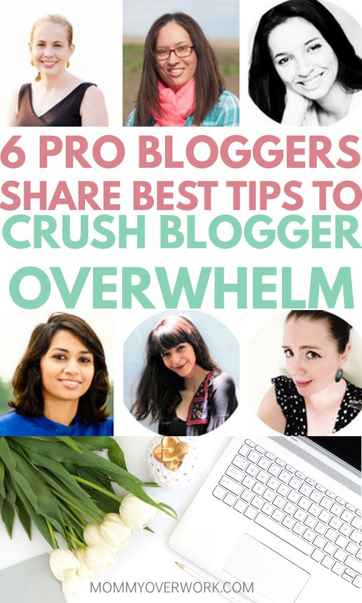 Blogger overwhelm is FOR REAL. If it's got you down like it did me when I first started at as a beginner blogger, then you need to read top tips from these 6 Pro Lady Bloggers. This advice helped me to crush overwhelm and regain my passion for blogging. After all, I got into it so I could make money from home and live the life I always wanted for me. #bloggingtips #growyourblog #startablog