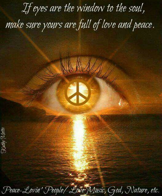 Eyes are window to the soul. Make sure yours are full of love and peace. #compassion