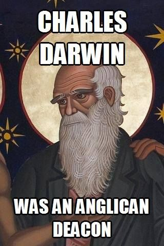 #episcopalchurchmemes - Charles Darwin (1809–1882) was an English naturalist whose On the Origin of Species by Means of Natural Selection (1859) and The Descent of Man, and Selection in Relation to Sex (1871) offered an evolutionary understanding of the development of life on earth, challenging conventional interpretations of creation and inviting whole new ways of thinking of living beings, humanity, and God through process, system, and change. Darwin was a deacon in the Church of England.