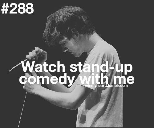 Você assiste comédias stand-up comigo