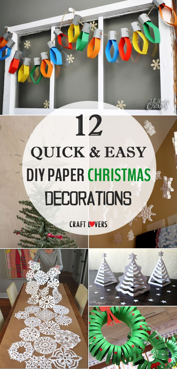 12 Quick And Easy Diy Paper Christmas Decorations Paper Christmas Decorations Diy Christmas Decorations Easy Diy Christmas Paper Decorations