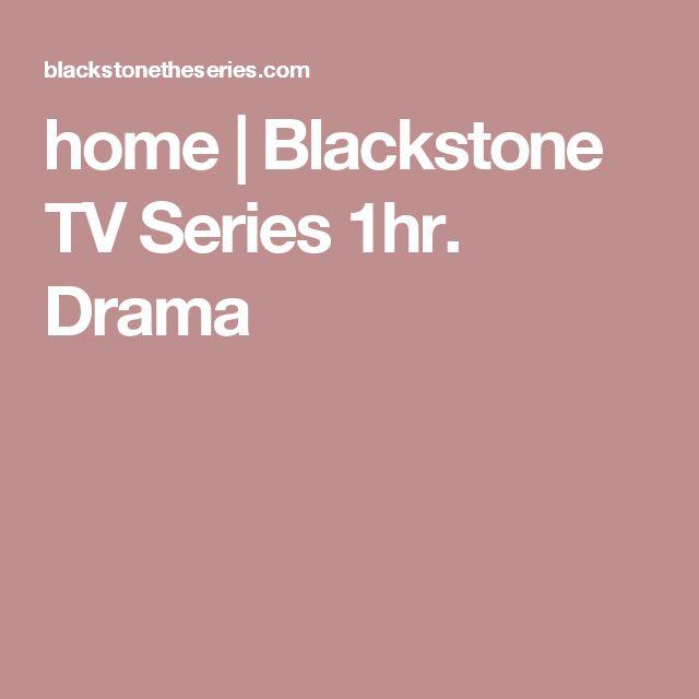 home | Blackstone TV Series 1hr. Drama