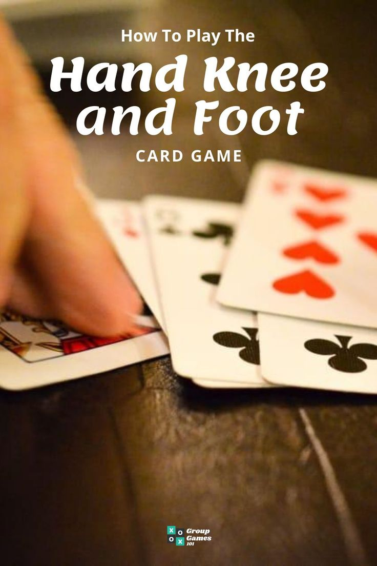 Hand knee and foot card game in 2020 card games games