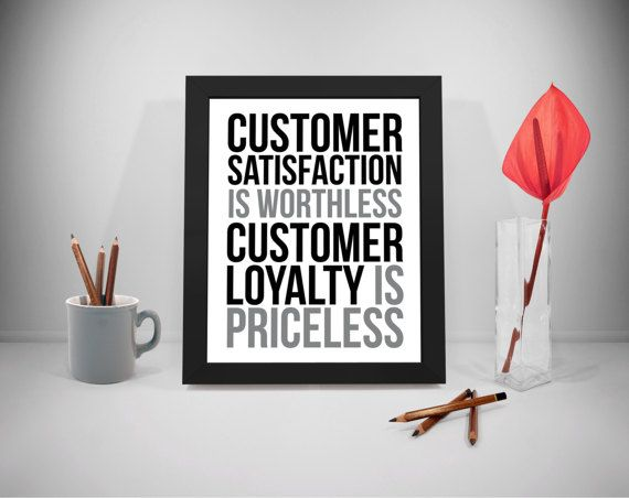 Customer Loyalty Printable Quotes Customer Satisfaction