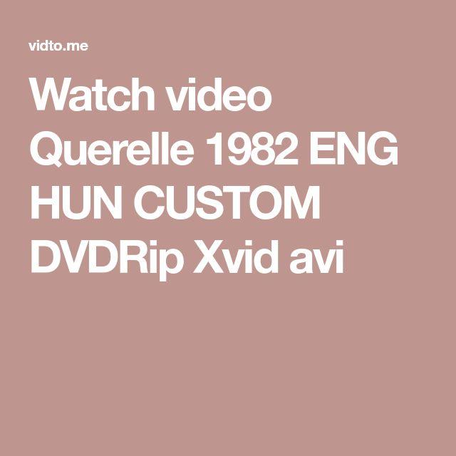 Watch video Querelle 1982 ENG HUN CUSTOM DVDRip Xvid avi