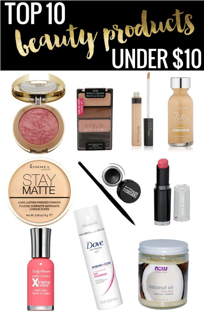Top 10 Beauty Products Under $10 - great list for makeup, hair, and nails!