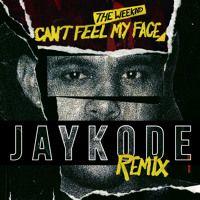 The Weeknd - Can't Feel My Face (JayKode Remix) by JAYKODE on SoundCloud