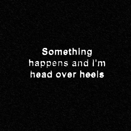 Head Over Heels // Tears for Fears