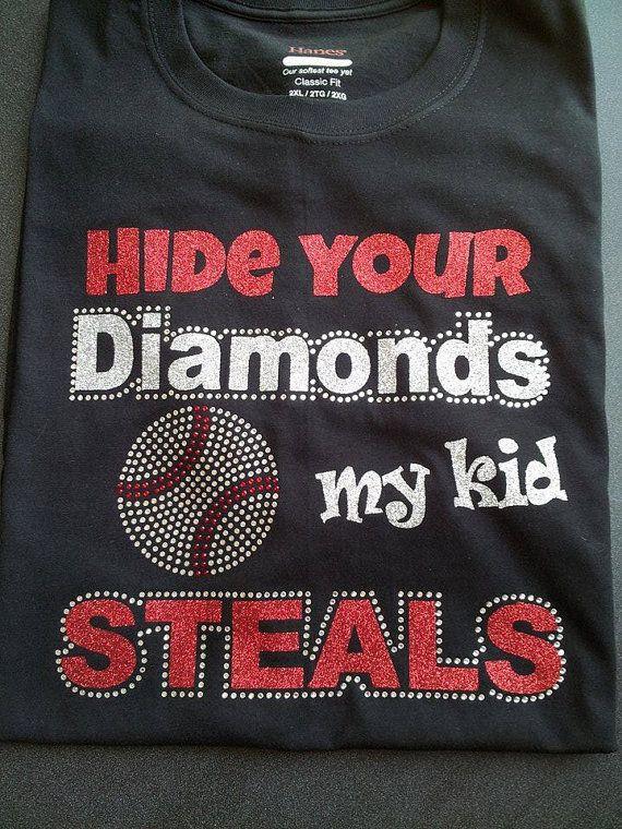 Baseball Mom Shirt, Softball Mom Shirt, Hide your Diamonds Glitter and Rhinestone T-Shirt