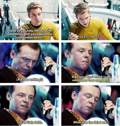 Star Trek Into Darkness. I love Scotty so much!
