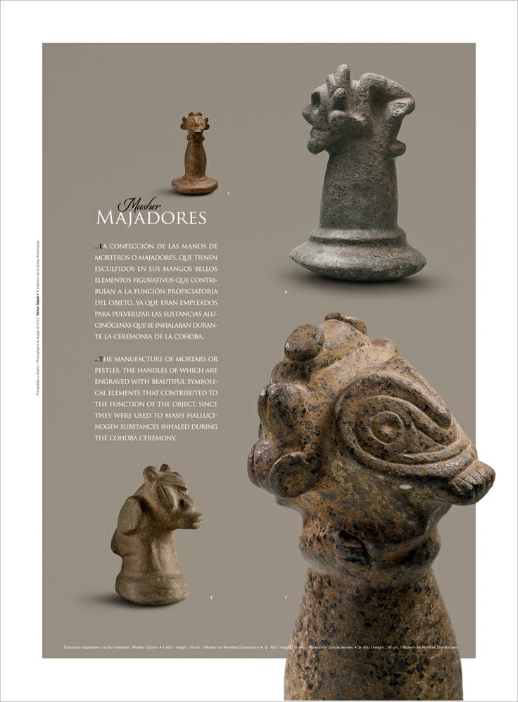 Majadores: La confeccion de las manos de morteros o majadores, que tiene esculpidos en sus mangas bellos elementos figurativos que contribuian a la function / Masher: The manufacture of mortars or pestles, the handles of which are engraved with beautiful symbolical elements that contributed to the function of the object, since they were used to mash hallucinogenic substances inhaled during the cohoba ceremony. By VICINI