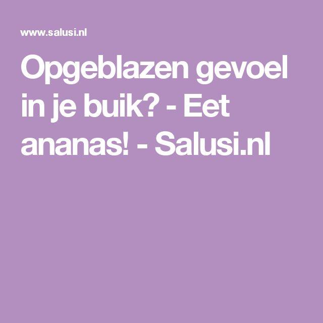 Opgeblazen gevoel in je buik? ‒ Eet ananas! - Salusi.nl