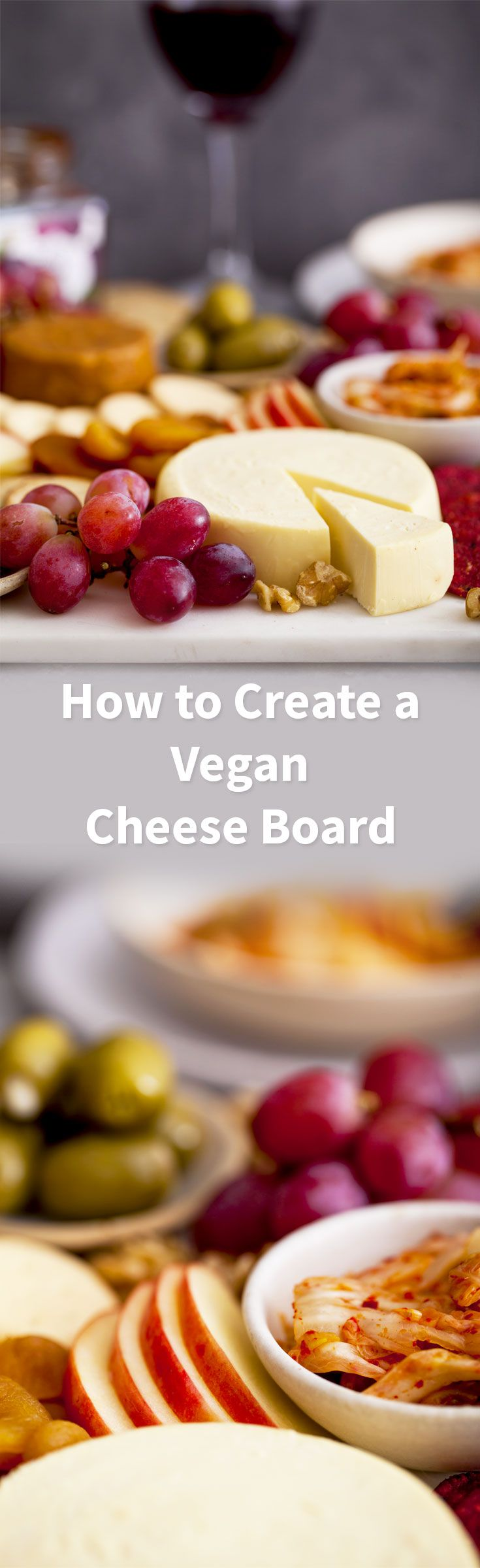 How to Make a Vegan Cheese Board by Goodness is Gorgeous my