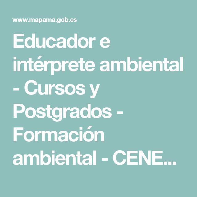 Educador e intérprete ambiental - Cursos y Postgrados -          Formación ambiental - CENEAM - mapama.es