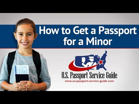 Child Passport - How to Get a Passport for a Minor