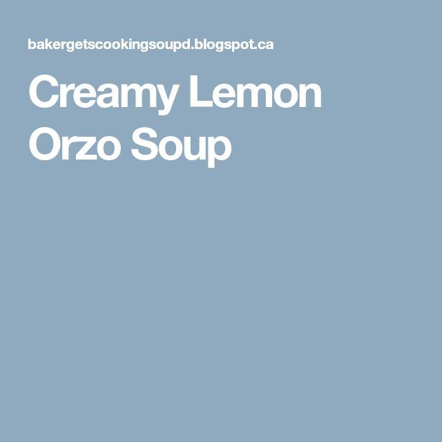 Creamy Lemon Orzo Soup