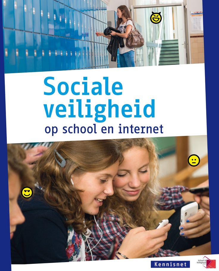 Deze brochure helpt scholen bij het vergroten van sociale veiligheid op internet en biedt ondersteuning bij de omgang met sociale media.