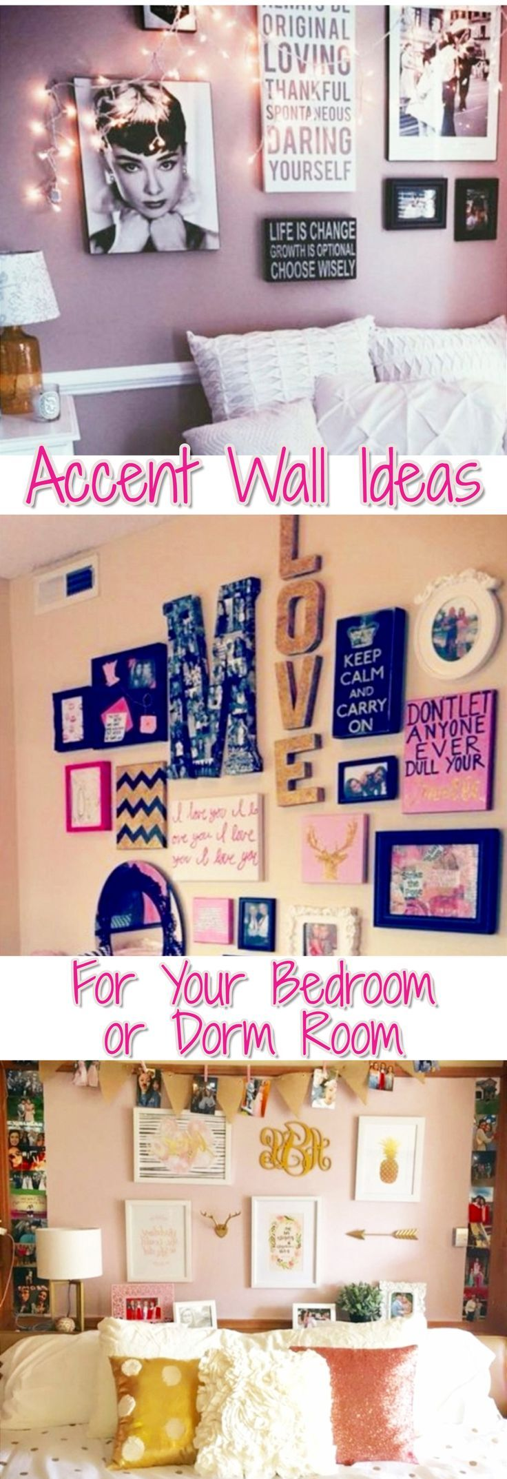 Accent walls - photo picture wall ideas (also called a Gallery Wall) - super cute ideas for your bedroom or dorm room!