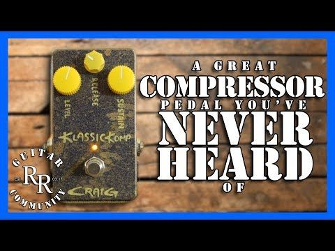Craig Amps Klassic Komp gear review | RR Guitar Community