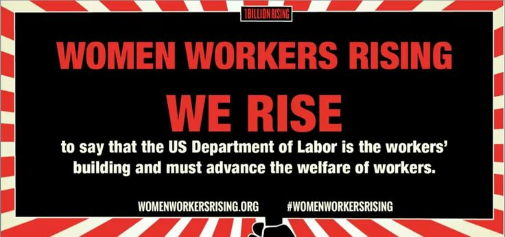 RISE with women workers from anywhere! Starting at 3:30pm EST Women Workers Rising will be streaming LIVE from the US Department of Labor in Washington DC. Amplify the stories, voices, and demands of women workers calling for an end to workplace violence and harassment, and for pay equity, one fair living wage, and labor rights at work by SHARING the video in your feeds and using the hashtags #WomenWorkersRising #IWD2017 #DayWithoutAWoman