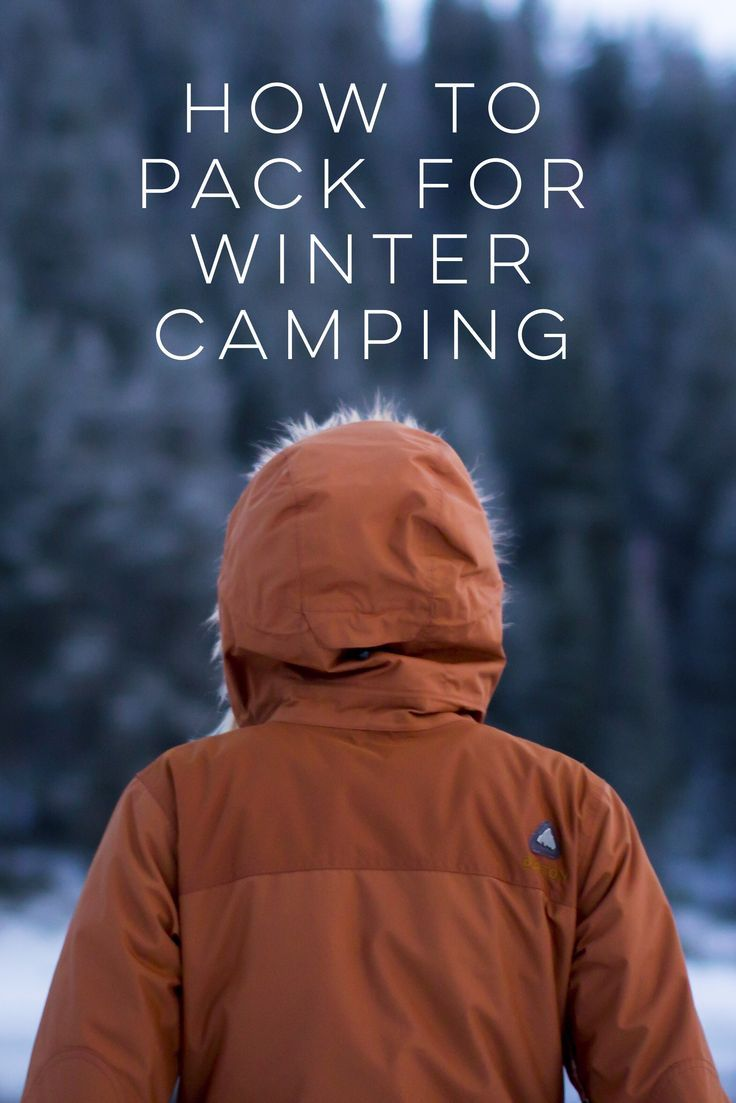 Essential Winter Camping Hacks A four-season tent, insulated mattress or cot, an insulated cooler...Here are some useful packing ideas and camping tips for winter camping.