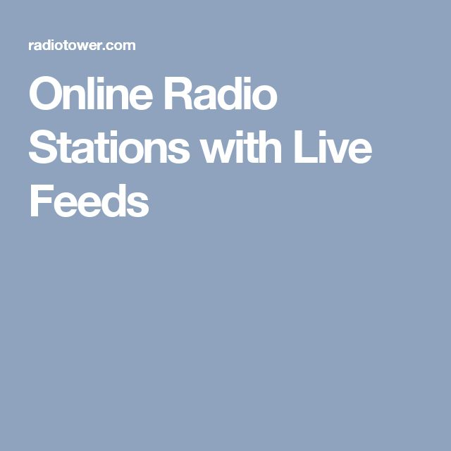 Online Radio Stations with Live Feeds