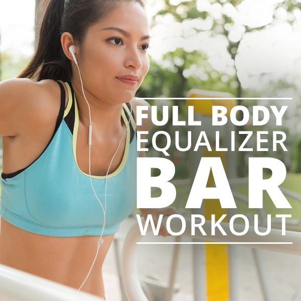 Full Body Equalizer Bar Workout is a great total body workout. #equalizerbar #totalbodyworkout