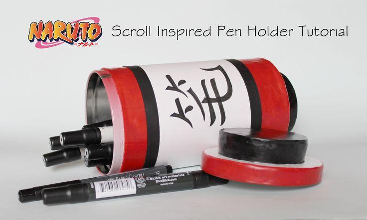 Naruto Scroll Inspired Pen Holder Tutorial
