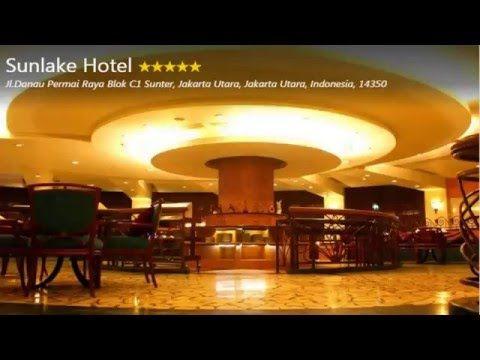 Sunlake Hotel, Jakarta, Indonesia - YouTube