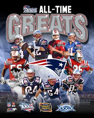 New England Patriots All-Time Greats (10 Legends, 3 Super Bowls) Premium Poster Print ~available at www.sportsposterwarehouse.com