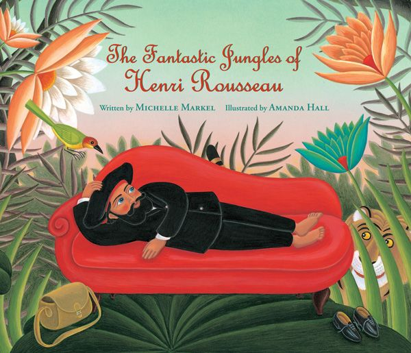 Henri Rousseau's Heartening Story of Success after a Lifetime of Rejection, Illustrated | Brain Pickings