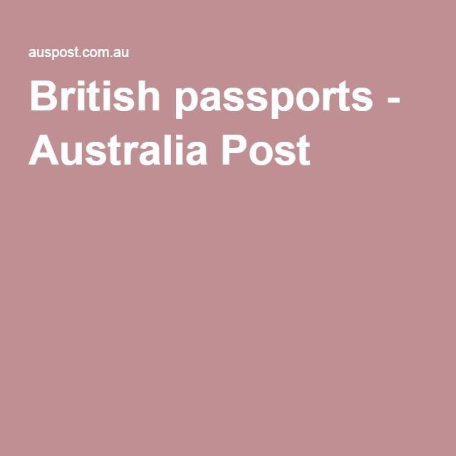 British passports - Australia Post