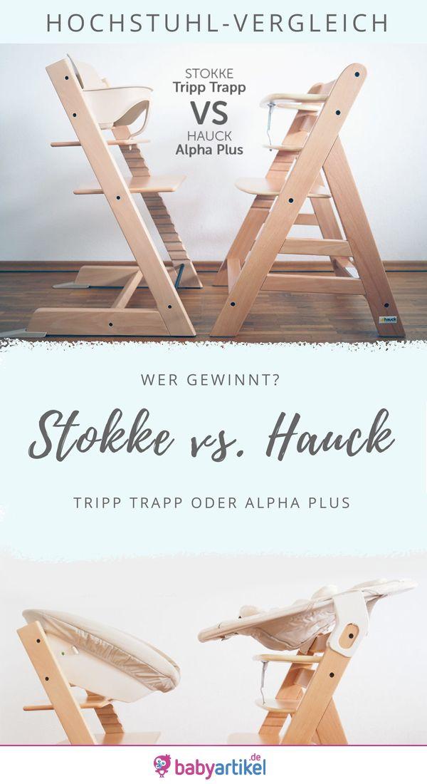 Stokke Tripp Trapp vs. Hauck Alpha Plus – Hochstuhl Test / Vergleich – babyartikel.de
