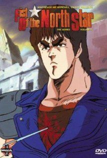 Fist of the North Star, first anime i have ever seen