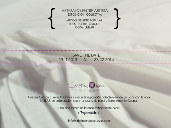 Save the date! Artesano entre Artista en el Museo de Arte Popular #paper #crafts #dye