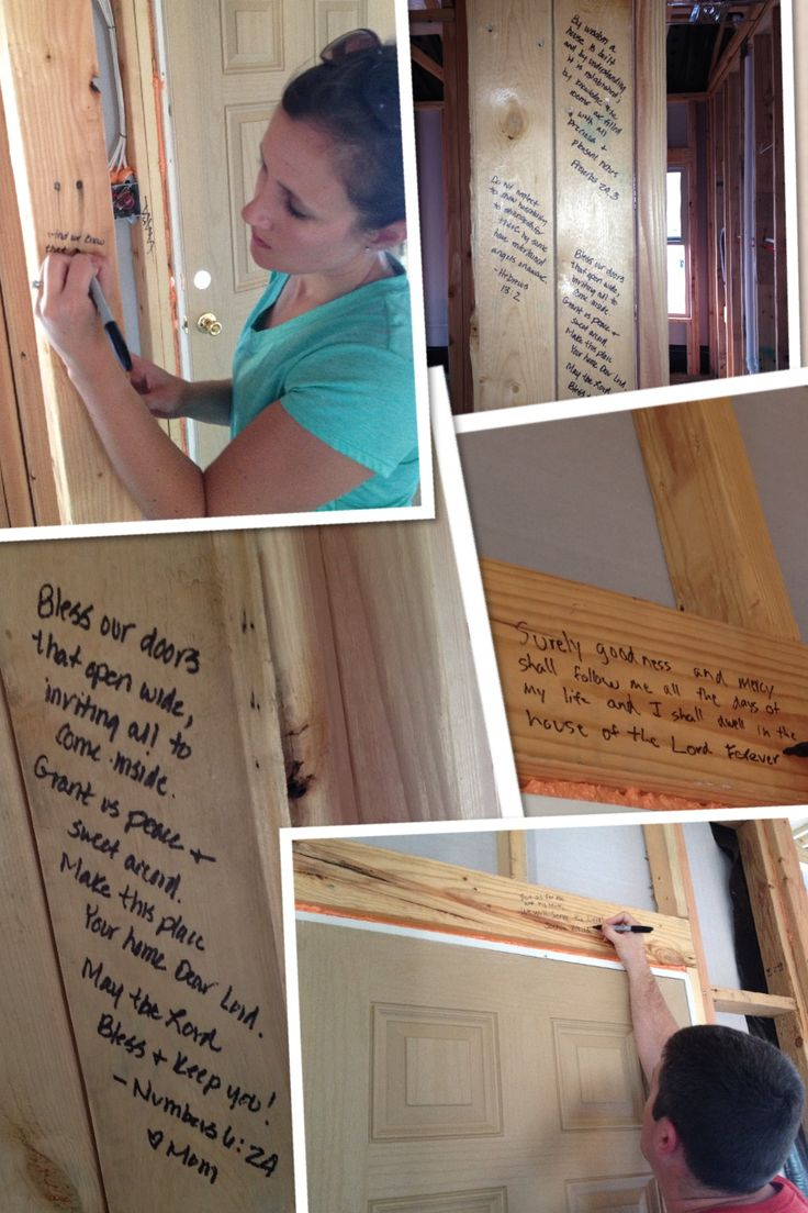 Fun idea when building a home... Write scriptures, poems, inspirational notes, and wishes or dreams on the frame from family and friends