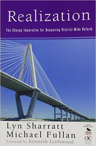 Realization: The Change Imperative for Deepening District-Wide: Lyn Sharratt, Michael Fullan: 9781412973854: Education: Amazon Canada