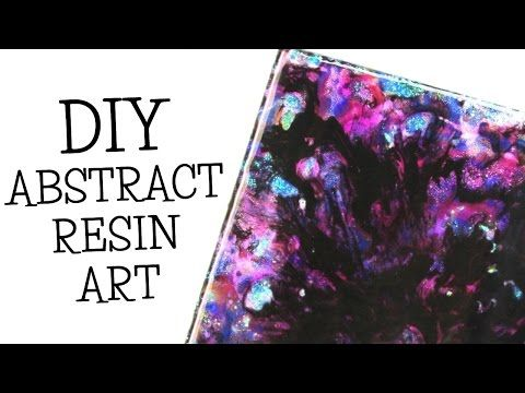 Abstract Resin Art DIY ~ I think It Looks Like a Galaxy - YouTube