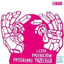 Image result for lista radiowej trójki