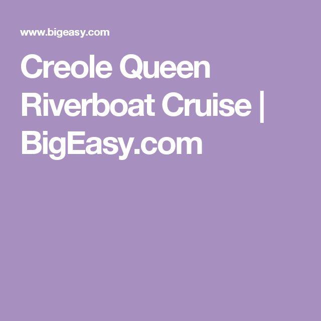 Creole Queen Riverboat Cruise | BigEasy.com