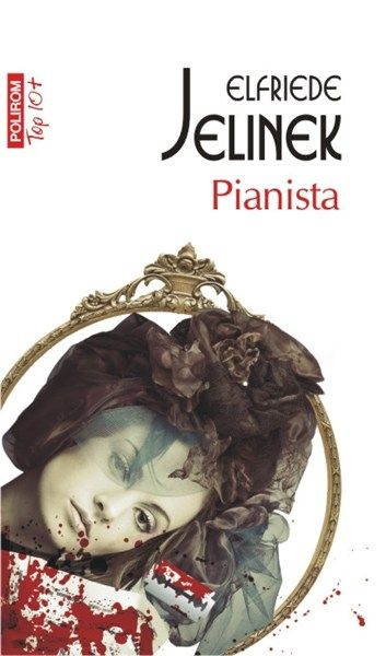 Pianista de Elfriede Jelinek editie 2012  The English translated version, of course!