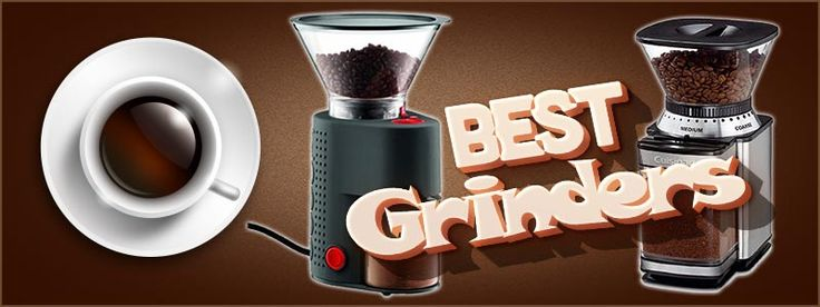 Best Grinders – Top 10 Best Burr Coffee Grinders 2017