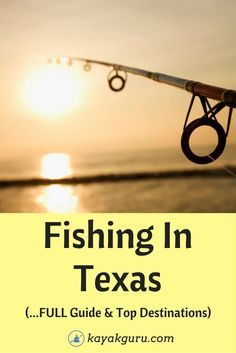 Guide To The Top Fishing Spots In Texas - Best places to go to catch trout and crappie. San Antonio Bay, Guadalupe River, Lake Fork, Choke Canyon Reservoir...